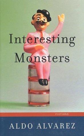 Interesting Monsters: Alvarez, Aldo