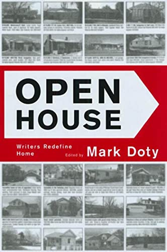 Open House: Writers Redefine Home-Graywolf Forum Five: Mark Doty