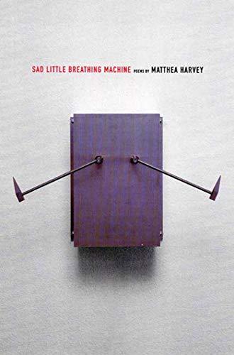 9781555973964: Sad Little Breathing Machine: Poems