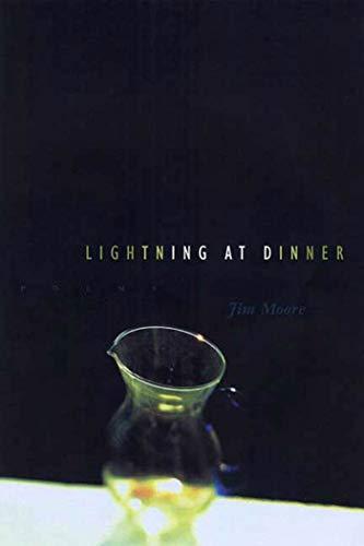 9781555974251: Lightning at Dinner: Poems