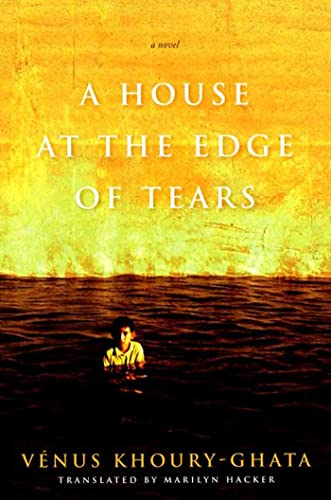 9781555974343: A House at the Edge of Tears (Lannan Translation Series Selection)