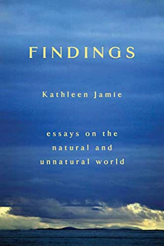 9781555974459: Findings: Essays on the Natural and Unnatural World
