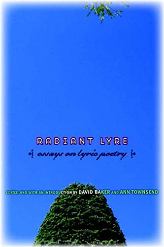 9781555974602: Radiant Lyre: Essays on Lyric Poetry