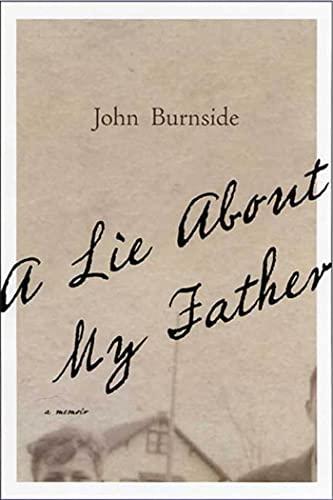 9781555974671: A Lie About My Father: A Memoir