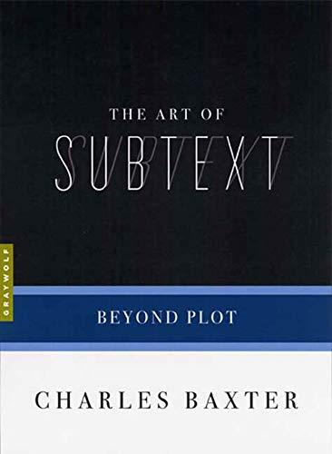 9781555974732: The Art of Subtext: Beyond Plot