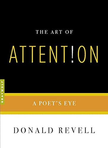 9781555974749: The Art of Attention: A Poet's Eye