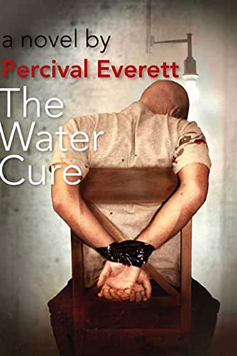 Water Cure, The: Everett, Percival