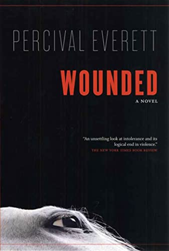 9781555974862: Wounded: A Novel