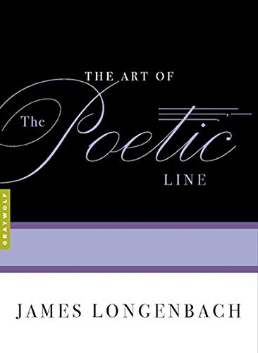 9781555974886: The Art of the Poetic Line