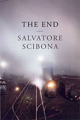 The End (Signed First Edition): Scibona, Salvatore