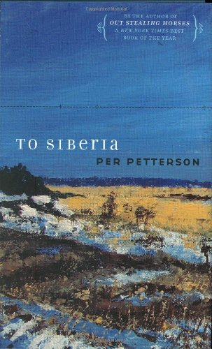 TO SIBERIA: Petterson, Per