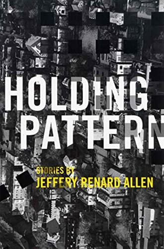 9781555975098: Holding Pattern: Stories