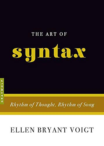 9781555975319: The Art of Syntax: Rhythm of Thought, Rhythm of Song