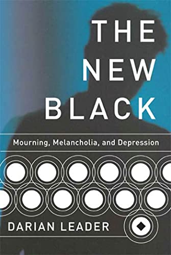 9781555975425: The New Black: Mourning, Melancholia, and Depression