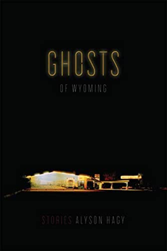 9781555975487: Ghosts of Wyoming: Stories