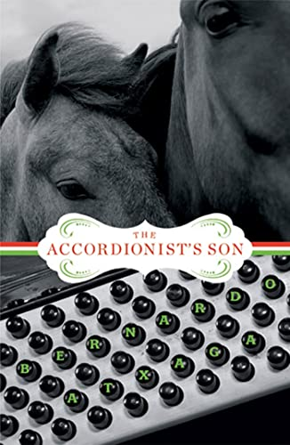 9781555975555: The Accordionist's Son: A Novel (Lannan Translation Selection (Graywolf Paperback))
