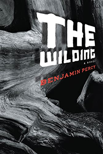 9781555975692: The Wilding: A Novel