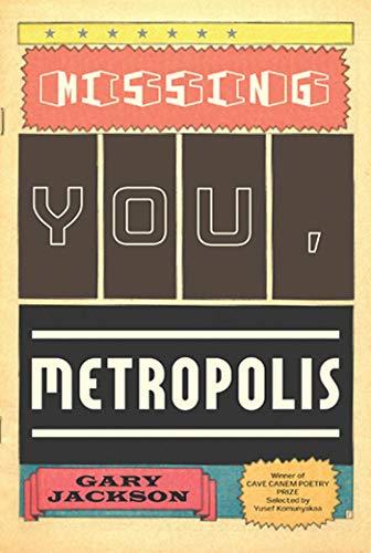 9781555975722: Missing You, Metropolis: Poems