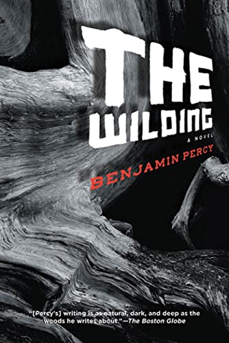 9781555975968: The Wilding: A Novel