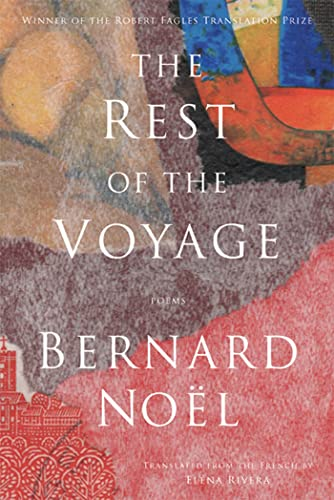 9781555976002: The Rest of the Voyage: Poems (French Edition)