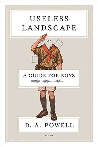 9781555976057: Useless Landscape, or A Guide for Boys: Poems