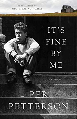 9781555976262: It's Fine By Me: A Novel