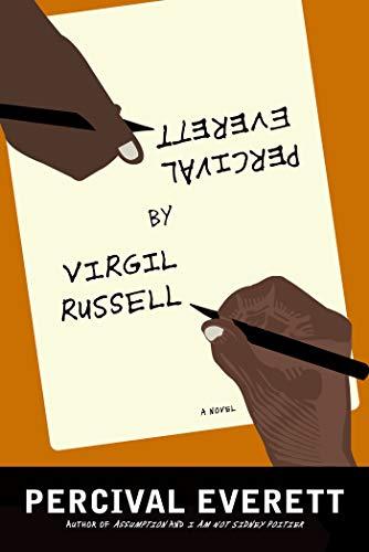 Percival Everett by Virgil Russell: A Novel: Everett, Percival