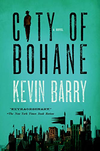 9781555976453: City of Bohane: A Novel