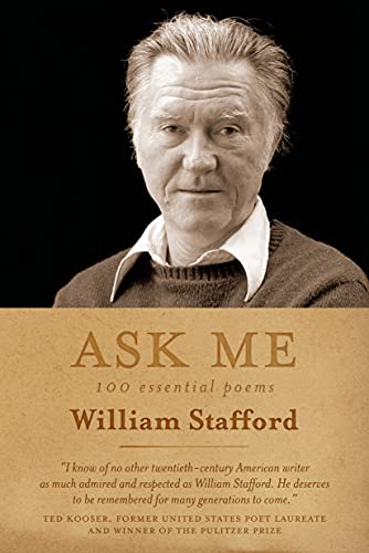 9781555976644: Ask Me: 100 Essential Poems of William Stafford