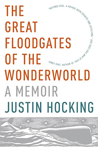 9781555976699: The Great Floodgates of the Wonderworld: A Memoir