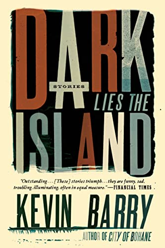 9781555976880: Dark Lies the Island: Stories