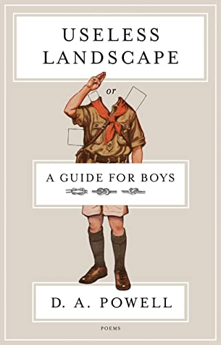 9781555976958: Useless Landscape, or A Guide for Boys: Poems