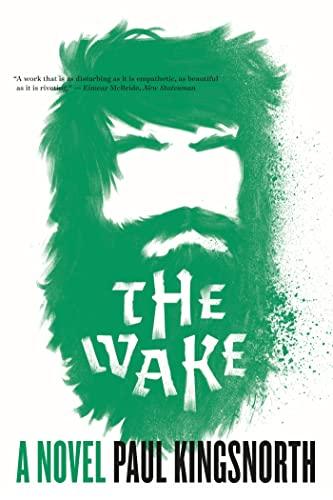 9781555977177: The Wake: A Novel