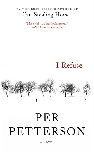 9781555977405: I Refuse: A Novel