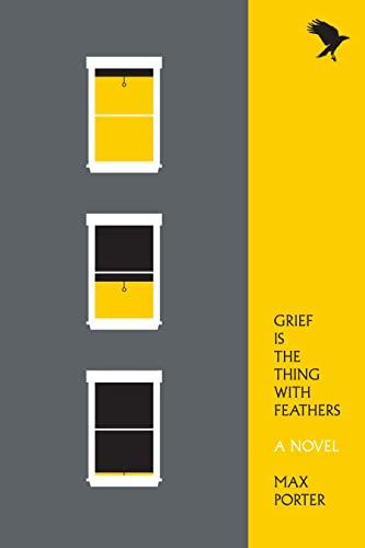 9781555977412: Grief Is the Thing With Feathers