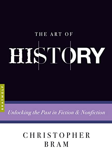 Art of History Unlocking the Past in: Christopher Bram, Charles