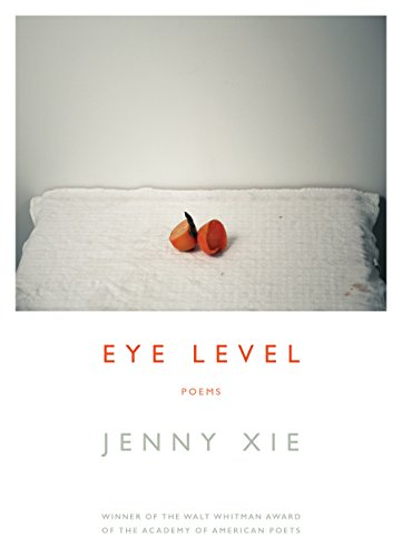 Cover of the book, Eye Level: Poems.