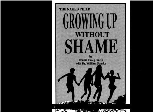 Naked Child: Growing Up Without Shame: Smith, Dennis Craig,