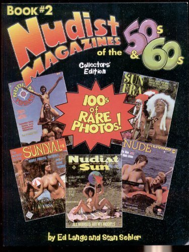 9781555990480: Nudist Magazines of the 50s & 60s (The Nudist Nostalgia, Book 2) (Bk. 2)
