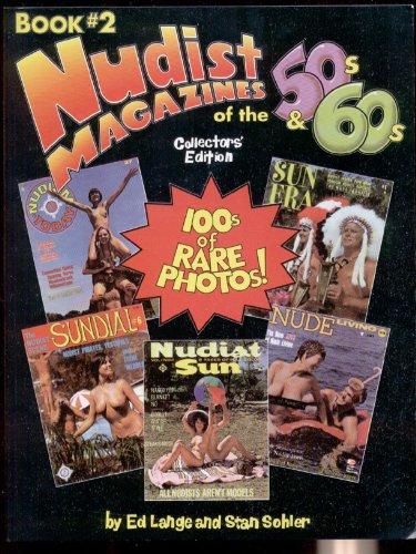 Nudist Magazines of the 50s & 60s: Lange, Ed; Sohler,