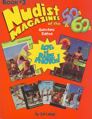 Nudist Magazines of the 50s and 60s; Collectors Editon; Books 3: Lange, Ed