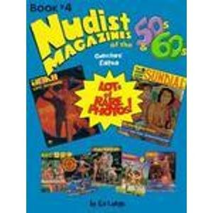 9781555990534: Nudist Magazines of the 50's and 60's Book 4