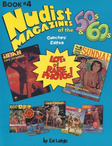 9781555990541: Nudist Magazines of the 50s & 60s (Nudist Nostalgia Series, Bk 4)