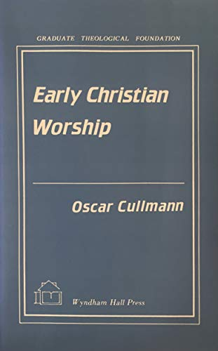 9781556050183: Early Christian Worship