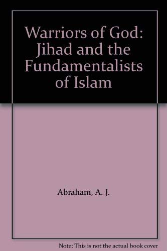 9781556051234: Warriors of God: Jihad and the Fundamentalists of Islam