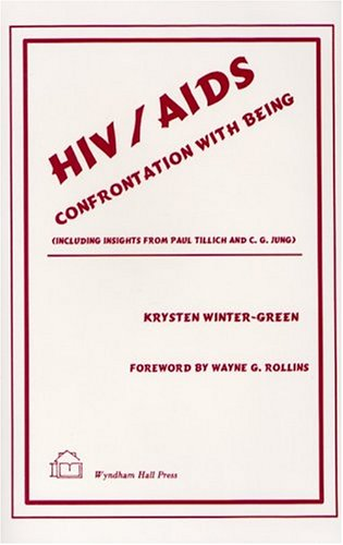 HIV/Aids: Confrontation With Being: Winter-Green, Krysten