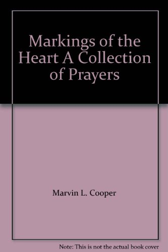9781556052767: Markings of the Heart A Collection of Prayers