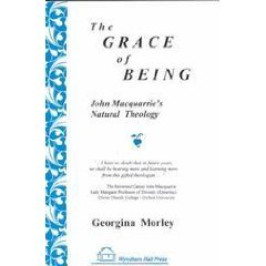 The Grace of Being: John Macquarrie's Natural: Canon John Macquarrie,