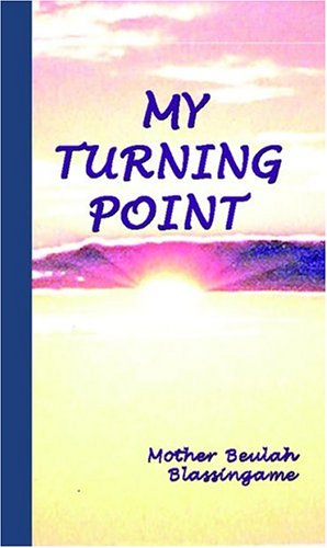 My Turning Point: Blassingame, Mother Beulah
