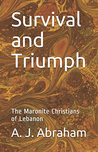 9781556054624: Survival and Triumph; The Maronite Christians of Lebabon
